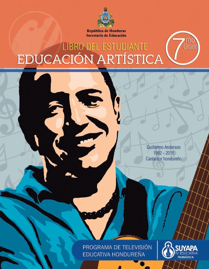 Libro de Texto y Guía del Docente de Educación Artística de 7° Grado