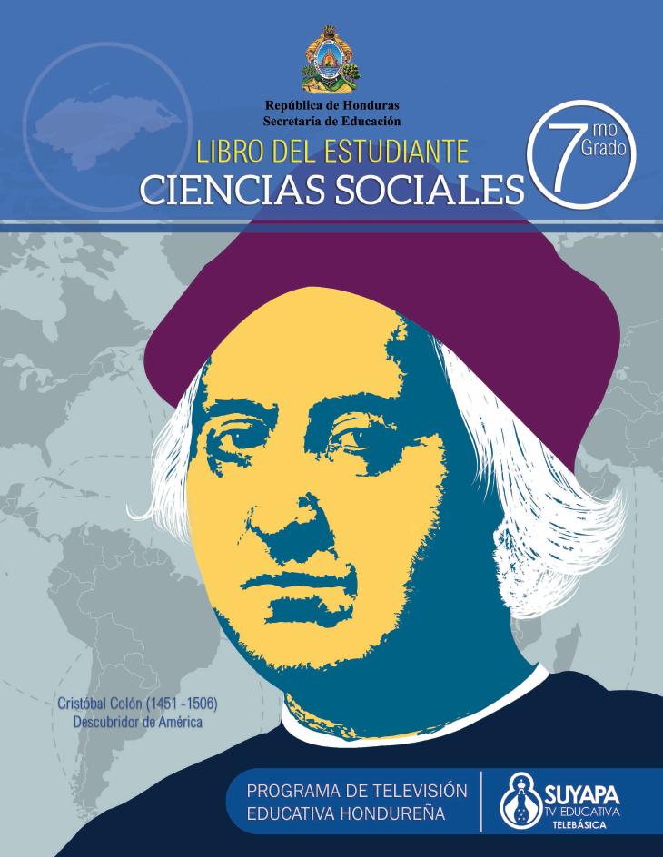 Libro de Texto y Guía del Docente de Ciencias Sociales de 7° Grado