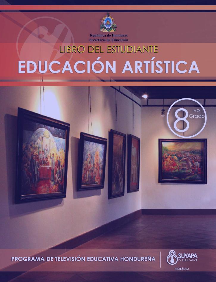 Libro de Texto y Guía del Docente de Educación Artística de 8° Grado
