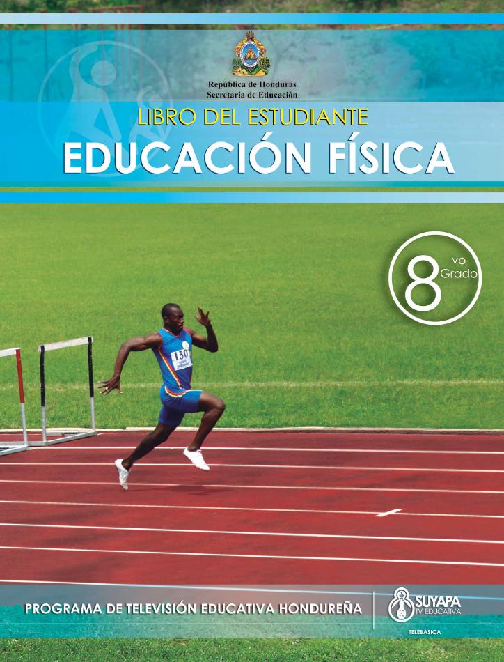 Libro de Texto y Guía del Docente de Educación Física de 8° Grado