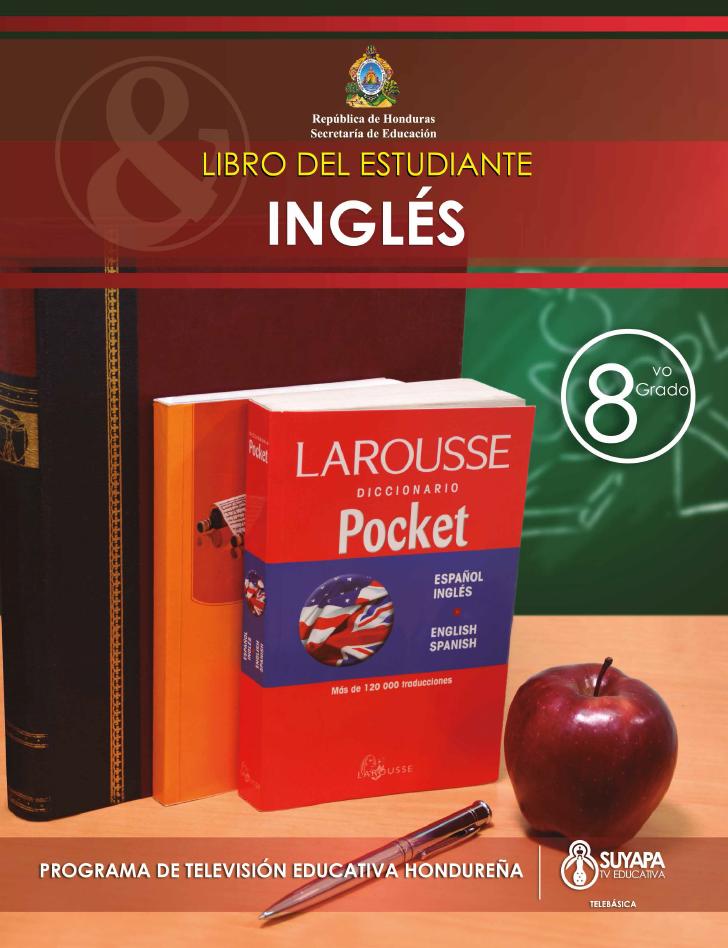 Libro de Texto y Guía del Docente de Inglés de 8° Grado