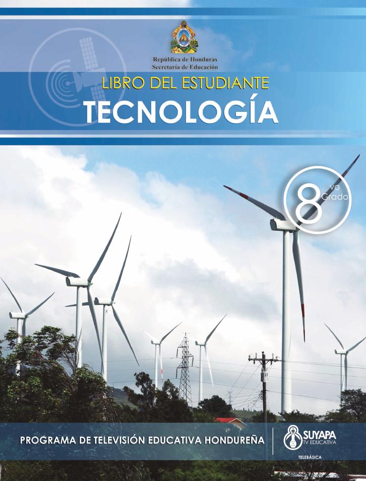 Libro de Texto y Guía del Docente de Tecnología de 8° Grado